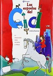 Las espadas del Cid/ El Cid Swords (Spanish Edition) by Monreal, Violeta (2009) Paperback