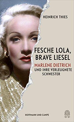 Karton Kostüm Aus - Fesche Lola, brave Liesel: Marlene Dietrich und ihre verleugnete Schwester