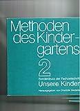 Methoden des Kindergartens 2. Teil Sonderdruck der Fachzeitschrift