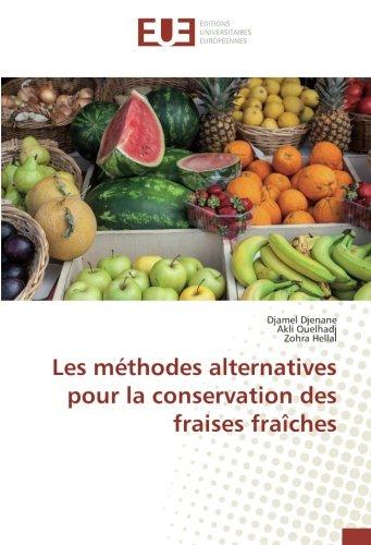 Les méthodes alternatives pour la conservation des fraises fraîches par Djamel Djenane