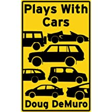 Plays With Cars (English Edition)