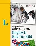 Langenscheidt Sprachkalender 2018 Englisch Bild für Bild - Abreißkalender