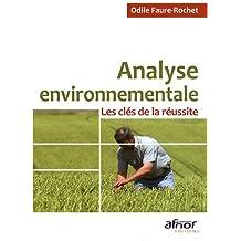 Analyse environnementale: Les clés de la réussite