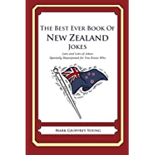 The Best Ever Book of New Zealand Jokes: Lots of Jokes Specially Repurposed for You-Know-Who by Mark Geoffrey Young (2012-01-30)