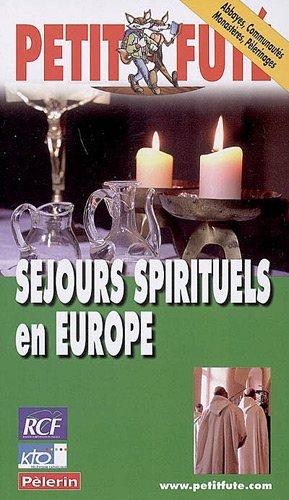 Petit Futé Séjours spirituels en Europe