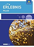 Erlebnis Physik - Ausgabe 2016 für Rheinland-Pfalz: Gesamtband SEK I -