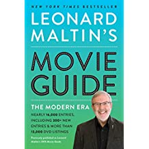Leonard Maltin's Movie Guide: The Modern Era, Previously Published as Leonard Maltin's 2015 Movie Guide (English Edition)