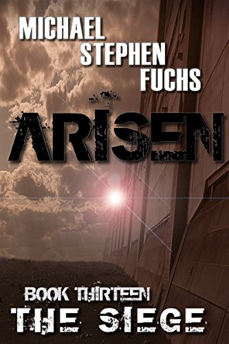 ARISEN, Book Thirteen - The Siege