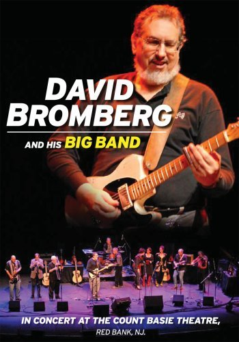 David Bromberg and his Big Band - In Concert at the Count Basie Theatre, Red Bank, NJ.