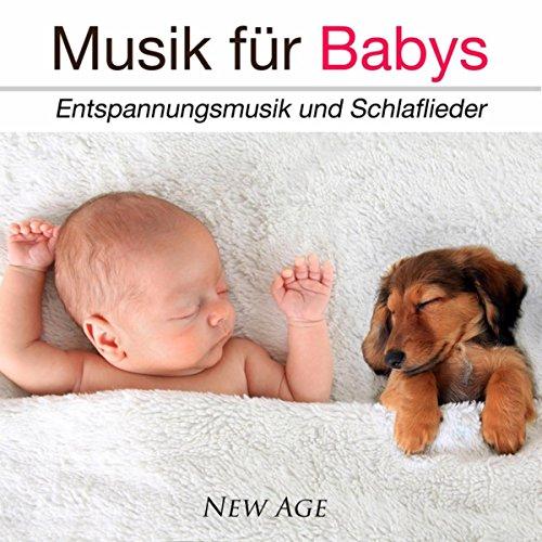 Musik für Babys: Entspannungsmusik und Schlaflieder, Schlaf Musik für Neugeborene, Kleinkinder und für schreiende Babys