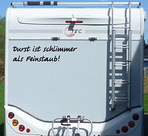 Aufkleber Durst ist schlimmer als Feinstaub Wohnmobil Wohnwagen Camping Caravan - 100 cm / Schwarz