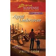 Agent Undercover (Love Inspired Large Print Suspense) by Lynette Eason (2011-08-02)
