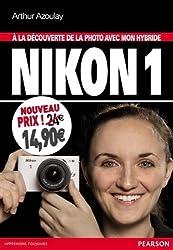 Hybride Nikon 1 à la découverte de la photo avec mon