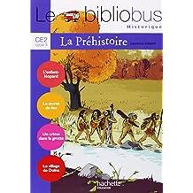 Le Bibliobus n° 26 CE2 : La Préhistoire