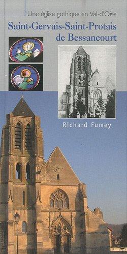 Une église gothique en Val-d'Oise: Saint-Gervais-Saint-Protais de Bessancourt