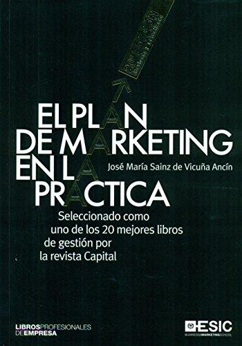 Plan De Marketing En La Práctica,  El (20ª Ed.) (Libros profesionales)