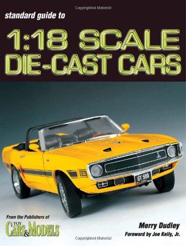 Preisvergleich Produktbild Standard Guide to 1:18 Scale Die-Cast Cars (Standard Catalog)