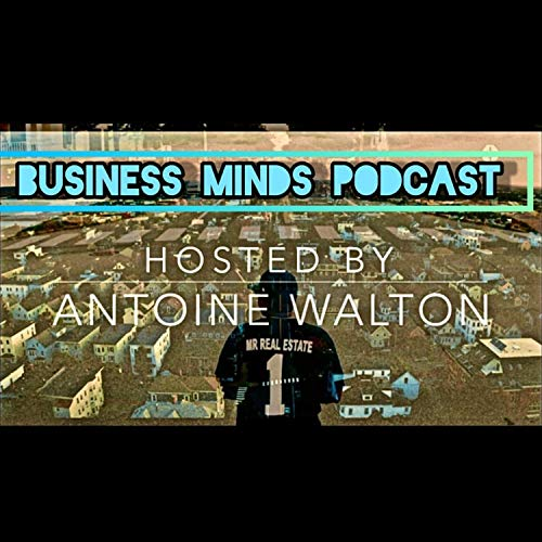 Business MasterMinds Podcast Epi:1