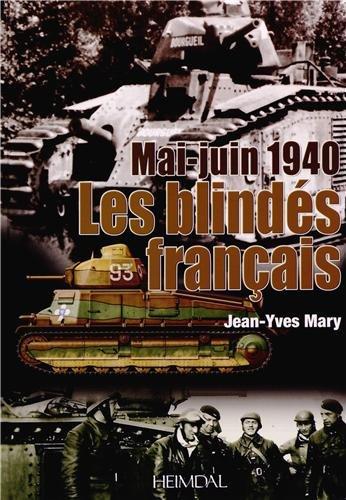 1940 Les Blindés français par Jean-Yves Mary