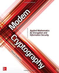Modern Cryptography: Applied Mathematics for Encryption and Information Security by Chuck Easttom (2015-10-12)