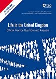 Title: Life in the United Kingdom: Official Practice Questions and Binding: Paperback Author: THE STATIONERY OFFICE BOOKS Publisher: THE STATIONERY OFFICE BOOKS