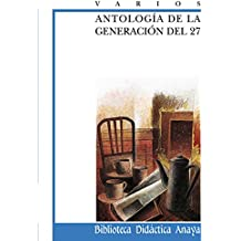 Antologia de la generacion del 27 / Anthology of 27's Generation