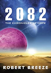 2082 (The Chronicles of Hope Book 1)
