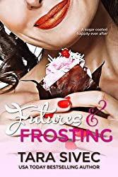 Futures and Frosting: Chocolate Lovers by Tara Sivec (2012-09-13)