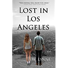 Lost in Los Angeles: A Love Story with a Shocking Twist (English Edition)
