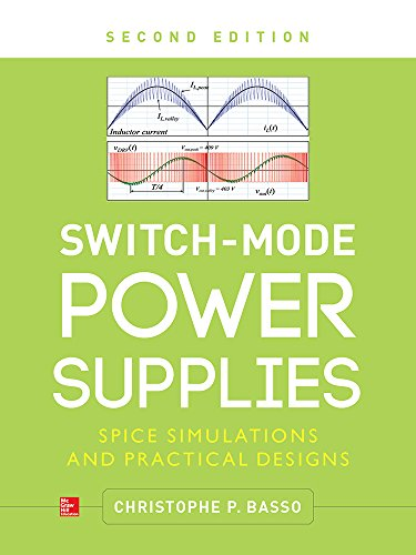 Switch-Mode Power Supplies, Second Edition: SPICE