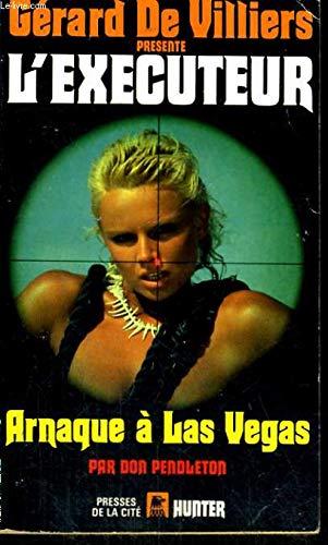 L'exécuteur n° 76 : Arnaque à las Vegas