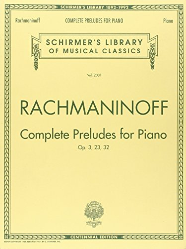 Complete Preludes, Op. 3, 23, 32