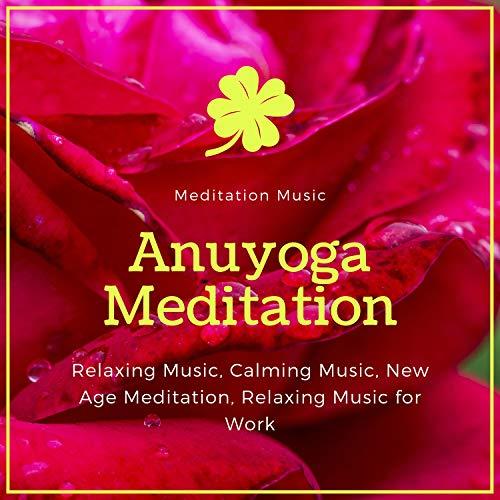 Anuyoga Meditation (Meditation M...