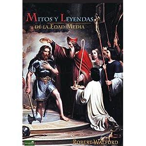 Mitos y Leyendas de la Edad Media