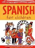 Spanish for Children (Language for Children Series) by Catherine Bruzzone (2003-02-05)