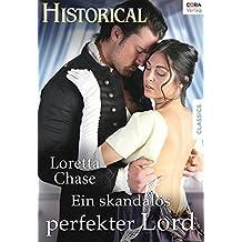 Ein skandalös perfekter Lord (Historical)