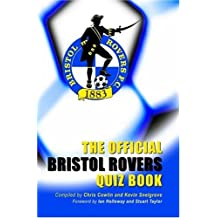 The Official Bristol Rovers Quiz Book