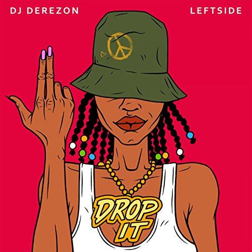 Drop It (feat. Leftside)