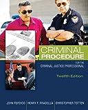 Criminal Procedure for the Criminal Justice Professional