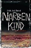 Narbenkind - Die Victoria-Bergman-Trilogie 2