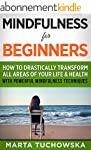 Mindfulness for Beginners: How to Dra...