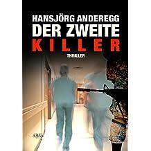 Der zweite Killer