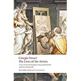 Lives of the Artists (Oxford World's Classics)