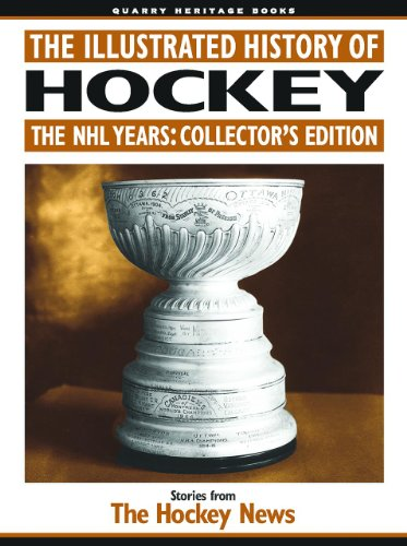 The Illustrated History of Hockey: The NHL Years