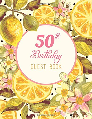 50th-birthday-guest-book-extra-large-guest-book-100-pages-85-x-11-pink-yellow-fruit-and-flowers-wate