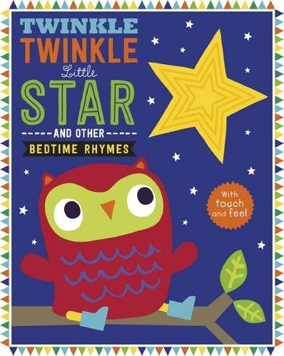 Twinkle Twinkle Little Star (Touch and Feel Nursery Rhymes)
