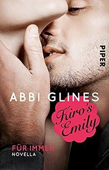 Kiro's Emily – Für immer: Eine Rosemary Beach Novella