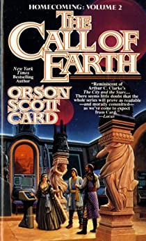 The Call of Earth: Homecoming: Volume 2 par [Card, Orson Scott]
