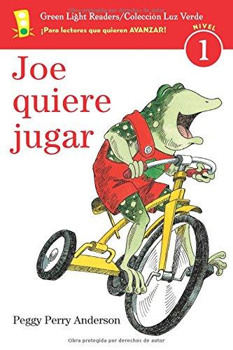 Joe Quiere Jugar = Joe on the Go (Green Light Readers, Level 1 / Coleccion Luz Verde Nivel 1) por Peggy Perry Anderson