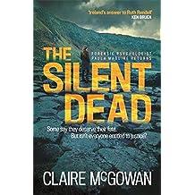 The Silent Dead (Paula Maguire 3) by Claire McGowan (2016-05-03)